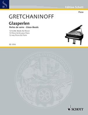 Alexander Gretchaninov - Glasperlen Op. 123 - Partition - di-arezzo.co.uk