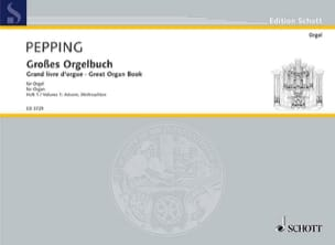 Pepping - Grosses Orgelbuch, Vol 1 - Partition - di-arezzo.fr