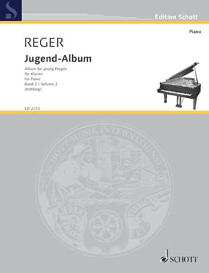 Jugend Album Opus 17 Volume 2 Max Reger Partition Piano - laflutedepan