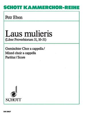 Laus Mulieris Petr Eben Partition Chœur - laflutedepan