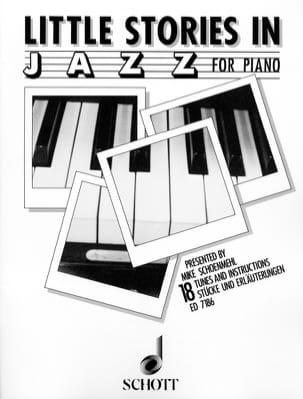 Little Stories in Jazz Mike Schoenmehl Partition Piano - laflutedepan