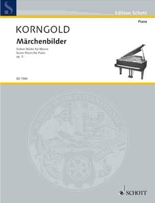 Märchenbilder Opus 3 KORNGOLD Partition Piano - laflutedepan