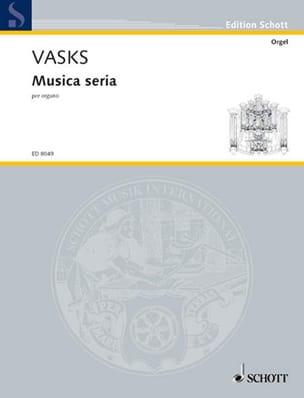 Musica seria (1988) - Péteris Vasks - Partition - laflutedepan.com