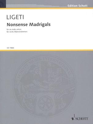 Nonsense Madrigals - LIGETI - Partition - Chœur - laflutedepan.com