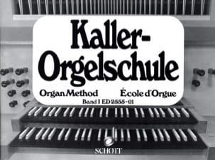 Orgelschule, Bd 1 Ernst Kaller Partition Orgue - laflutedepan