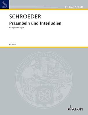 Préambules Et Interludes - Hermann Schroeder - laflutedepan.com