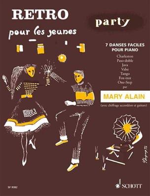 Retro Party - Mary Alain - Partition - Piano - laflutedepan.com
