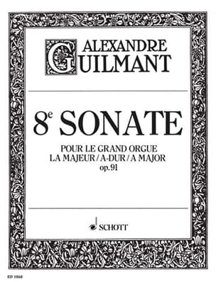 Sonate N° 8 La majeur Opus 91 - Alexandre Guilmant - laflutedepan.com