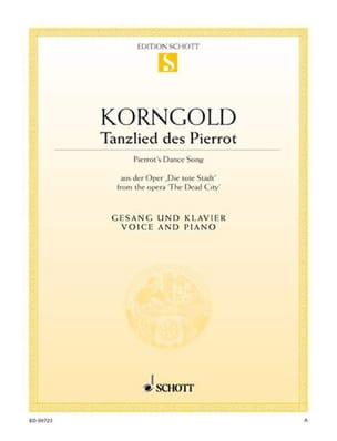 Erich Wolfgang Korngold - Tanzlied des Pierrot. Die Tote Stadt - Partition - di-arezzo.fr