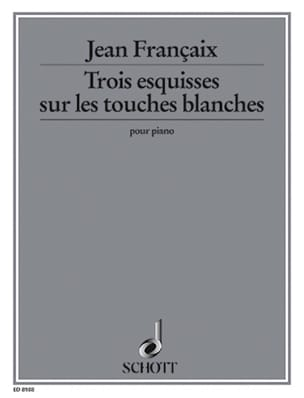 Jean Françaix - 3 Sketches on White Keys, Progressive Difficulty - Sheet Music - di-arezzo.com