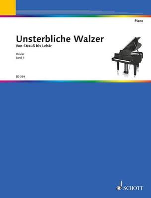 Unsterbliche Walzer, Bd 1 - Partition - Piano - laflutedepan.com
