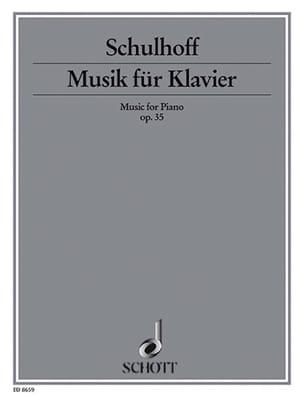 Musik Für Klavier Op. 35 - Erwin Schulhoff - laflutedepan.com