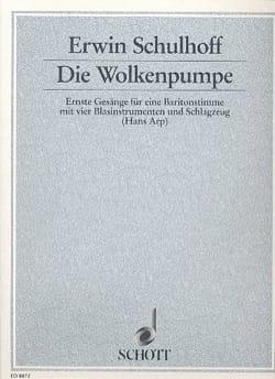 Erwin Schulhoff - Die Wolkenpumpe (Werk 40) - Partition - di-arezzo.fr