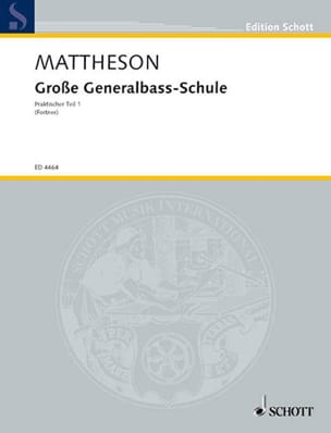 Johann Mattheson - Big Generalbass-Schule - Sheet Music - di-arezzo.co.uk