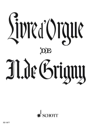 Nicolas de Grigny - Organ book - Sheet Music - di-arezzo.co.uk