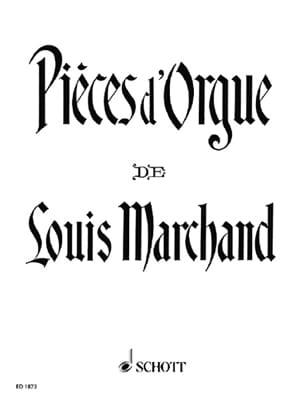 Louis Marchand - Pièces d'Orgue - Partition - di-arezzo.fr
