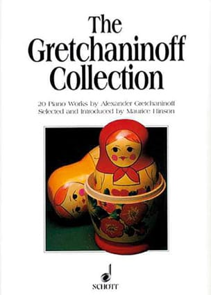 The Gretchaninoff Collection Alexander Gretchaninov laflutedepan