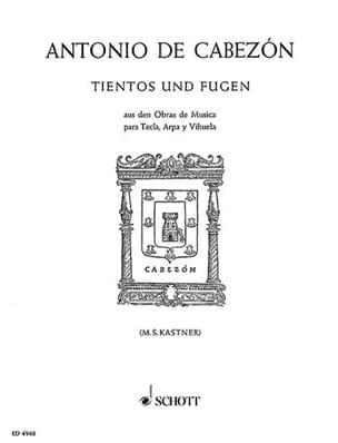 Antonio de Cabezon - Tientos and Fugues - Sheet Music - di-arezzo.com