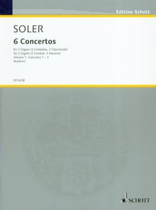 Antonio Soler - 6 Concertos A 2 Orgues Volume 1 - Partition - di-arezzo.fr