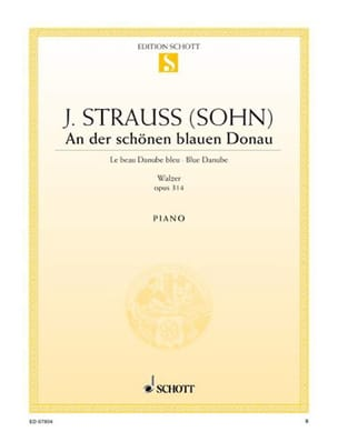 Johann fils Strauss - Un'opera di Der Schoenen Blauen Donau 314 - Partitura - di-arezzo.it