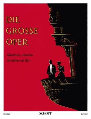 Die große Oper, Bd 2 - Partition - Piano - laflutedepan.com