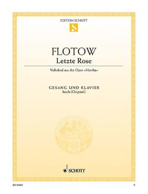 Friedrich von Flotow - Letzte Rose. Martha - Partition - di-arezzo.fr
