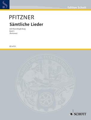 Sämtliche Lieder, Bd 1 - Hans Pfitzner - Partition - laflutedepan.com