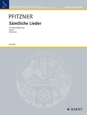 Hans Pfitzner - Sämtliche Lieder, Bd 2 - Partition - di-arezzo.fr
