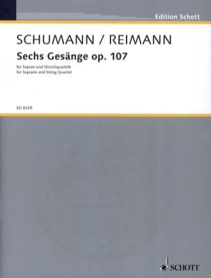 Schumann Robert / Reimann Aribert - 6 Gesänge Opus 107 - Partition - di-arezzo.fr
