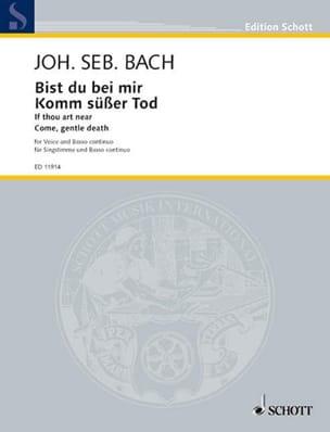 BACH - Bist Du Bei Mir / Komm, Süsser Tod. Voix Grave - Partition - di-arezzo.fr