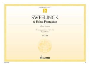Jan Pieterszoon Sweelinck - 6 Echo-Fantasien - Partition - di-arezzo.fr