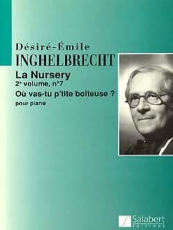 Nursery Volume 2. Désiré-Emile Inghelbrecht Partition laflutedepan