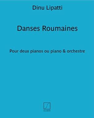 Dinu Lipatti - Danses Roumaines. 2 Pianos - Partition - di-arezzo.fr