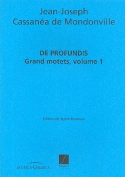 Cassanea Jean-Joseph de Mondonville - Profundis Big Motets Volume 1 - Sheet Music - di-arezzo.co.uk
