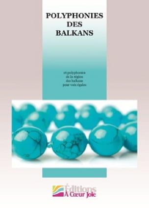Polyphonies des balkans - Partition - Chœur - laflutedepan.com