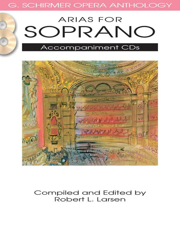 Opera Anthology: Arias for Soprano. Accompagnements 2 CD - laflutedepan.com