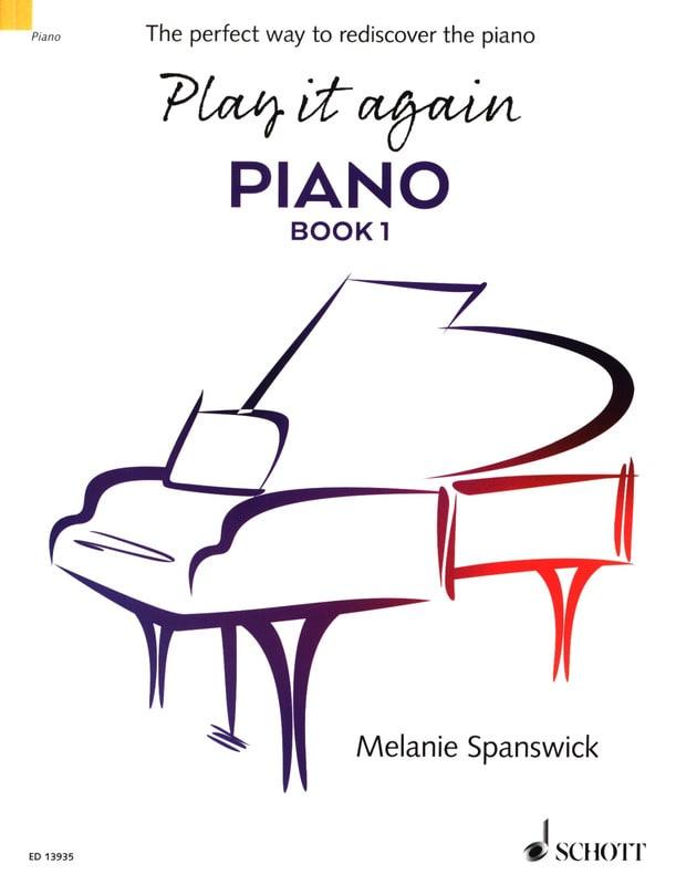 Play it again Piano. Book 1 - Melanie Spanswick - laflutedepan.com
