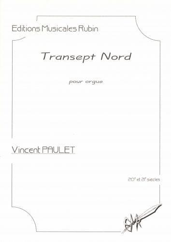 Transept Nord - Vincent Paulet - Partition - Orgue - laflutedepan.com