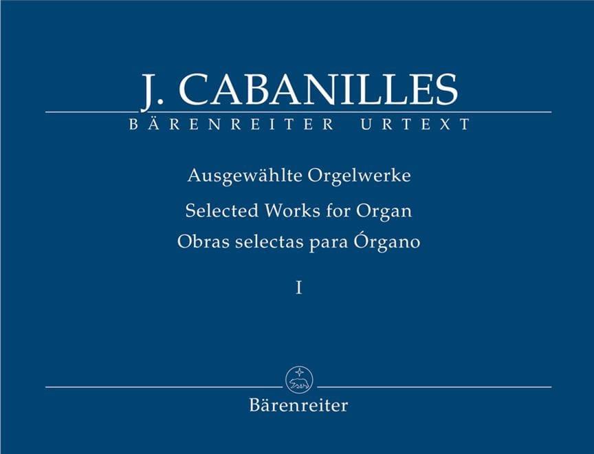Ausgewählte Orgelwerke. Volume 1 - Juan Cabanilles - laflutedepan.com