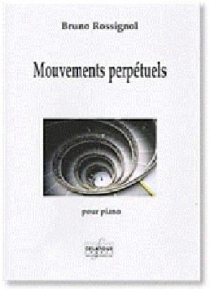 Mouvements perpétuels - Bruno Rossignol - Partition - laflutedepan.com