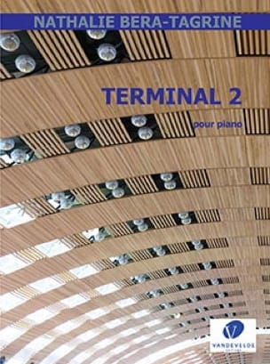 Nathalie Bera-Tagrine - Terminal 2 - Partition - di-arezzo.fr