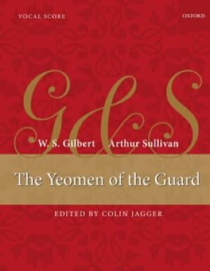 Gilbert William S. / Sullivan Arthur - The Yeomen of the Guard - Partition - di-arezzo.com