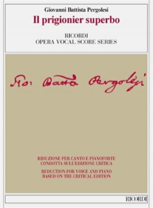 Giovanni Battista Pergolese - He prigionier superbo. Critical Edition - Partition - di-arezzo.co.uk
