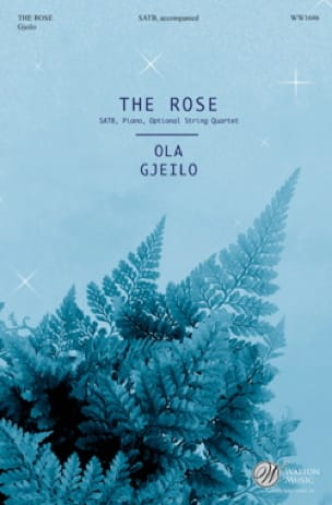 The Rose - Ola Gjeilo - Partition - Chœur - laflutedepan.be