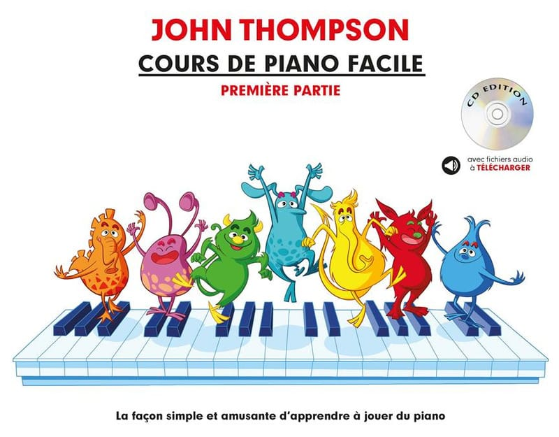John Thompson - Easy Piano Lesson Volume 1 - Partition - di-arezzo.co.uk