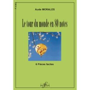 Le Tour du monde en 80 notes - Aude Morales - laflutedepan.com