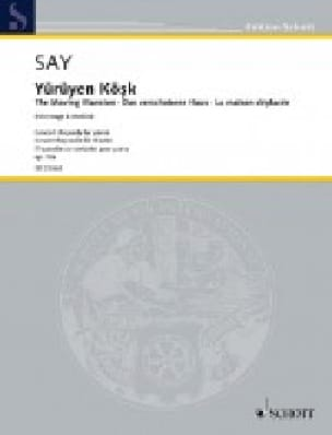 Fazil Say - Yürüyen Kösk Opus 72a - Partition - di-arezzo.co.uk