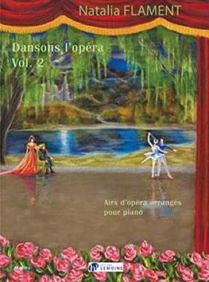 Natalia Flament - Dance the Opera Volume 2 - Partition - di-arezzo.co.uk