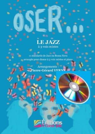 Oser... Le Jazz avec CD - Partition - Chœur - laflutedepan.com