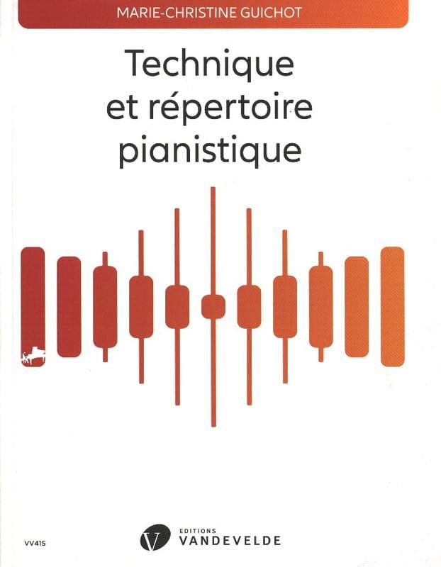 Marie-Christine Guichot - Technical and piano repertoire - Livre - di-arezzo.com